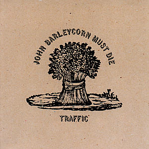 July 1 – The Traffic Album that Made Me a Fan