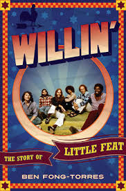 Willin': The Story of Little Feat by Ben Fong-Torres